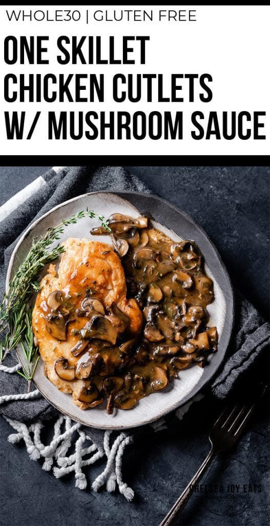 One skillet chicken cutlets with mushroom sauce Pinterest image